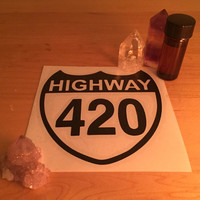 Highway 420 Sticker - marijuana sticker, weed sticker, legalize it sticker, legalize weed sticker