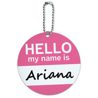 Ariana Hello My Name Is Round ID Card Luggage Tag