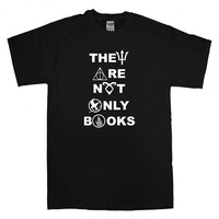 They Are Not Only Books harry potter T-shirt unisex adults