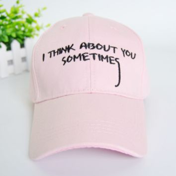 I Think About You Sometimes Embroidered Baseball Cap Hat