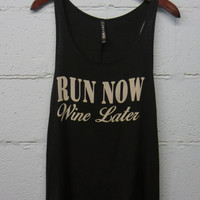 Run Now, Wine Later Tank - Black