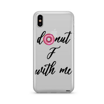 Donut F With Me - Clear TPU Case Cover