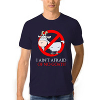 I Ain't Afraid Of No Goats Funny Tshirts Men , Funny Tshirts , Funny Shirts, I Ain't Afraid Of No Goats Shirt, Funny Tshirts Men, Goat Shirt