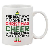 Cute Holiday Coffee Mug - The Best Way to Spread Christmas Cheer 11oz Cup