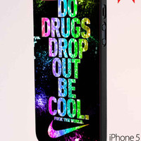 Nike Do Drugs Drop Out iPhone 5 Case