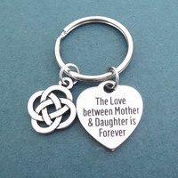 Celtic, Knot, The love between Mother and Daughter is Forever, Key chain, Celtic knot, Mother, Daughter, Forever, Key ring, Gift, Acdessory