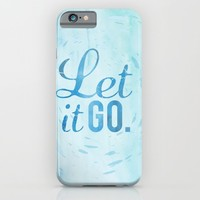 let it go iPhone & iPod Case by Studiomarshallarts