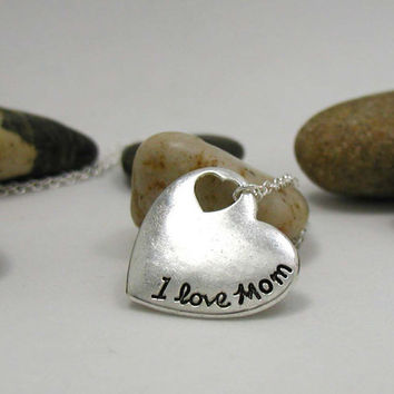 I Love Mom Necklace - Charm Necklace - Heart Pendant - Silver Heart - Heart Charm - Heart Necklace - Heart Jewelry - Love Mom Necklace