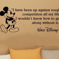 Walt Disney Mickey Mouse I have been up against tough competition wall quote vinyl wall art decal sticker