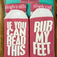 If You Can Read This Rub My Feet Socks by Simply Southern