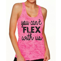 You Can't FLEX With Us Workout Tank Top. Crossfit Tank Top. Funny Workout. Gym Shirt. Weight Lifting Tank. Deadlift. Fitness Tank WorkItWear