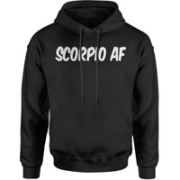 Scorpio AF As F-ck Zodiac Adult Hoodie Sweatshirt