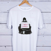 Keep Your Coins I Want Change Tshirt T-shirt Tees Tee Men Women Unisex Adults