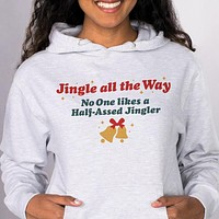 Jingle All The Way Hoodie