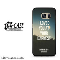 Love Quote God Jesus Bible Faith Hope Christian DEAL-6703 Samsung Phonecase Cover For Samsung Galaxy S7 / S7 Edge