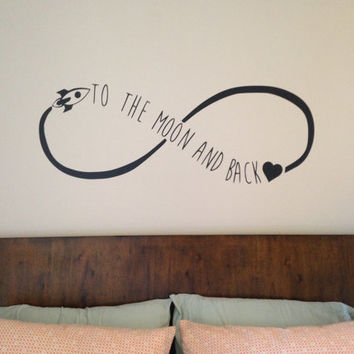 Love You To The Moon And Back Wall Decal - Infinite - Forever - Bedroom Decal - Wall Art - High Quality Vinyl Graphic
