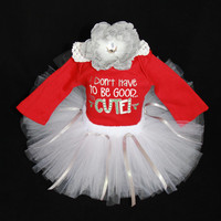 Baby Christmas Outfit - Babys Christmas Tutu Set - Girls Tutu Bodysuit Set - I Don't Have To Be Good I'm Cute - Size 18 Months - CT1303