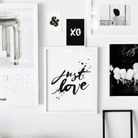 Typography poster, JUST LOVE, Typographic, Romantic, love Quote, print, gift idea, wedding art, Black and White