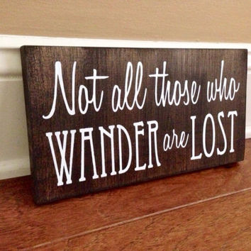 Not All Those Who Wander Are Lost Custom LOTR Wood Sign, Stained and Hand Painted, Choose Colors, LOTR decor, Hobbit decor