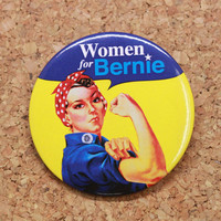 Women for Bernie 3 Inch Round Presidential Pin / Button