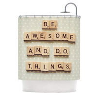 """Cristina Mitchell """"Be Awesome And Do Things"""" Wooden Letters Shower Curtain"""