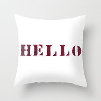 Hello You Throw Pillow by Project M
