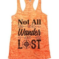 Not All Who Wander Are Lost Burnout Tank Top By Funny Threadz