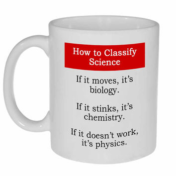 Science Classification Funny Coffee or Tea Mug