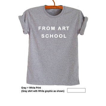 Graphic Tee Shirts for Men Women From Art school T-Shirt Tumblr Fashion Blog TShirt Fresh Tops College Teenager Girl Gifts Brithday Friends