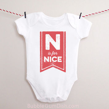 Christmas N is for Nice OnePiece Holiday Baby Outfit for New Babies & Toddlers on Santas Nice List