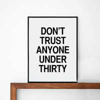 Thirty poster print, Typography Posters, Home wall decor, Mottos, graphic design, inspirational, funny, free shipping, motivational quote
