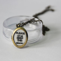 "Eternal sunshine of the spotless mind ""Please let me keep memory"" locket with chain"