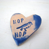 Hop Hop Birdie heart brooch / pin / button / badge. Ceramic. Made in Wales, UK