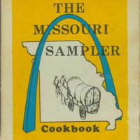 1971 Missouri Sampler Cookbook, A Collection of Favorite Recipes From All Counties, Authentic Original Recipes, Pauline Evans Pullen