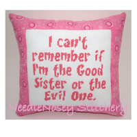 Cross Stitch Pillow Funny Quote Pink Pillow Sister by NeedleNosey