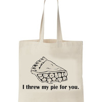 I threw my pie for you Tote Bag Orange Is The New Black 100 cotton