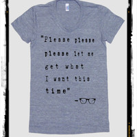 Please let me get what i want Song lyrics American Apparel tee tshirt shirt Heathered vintage style screenprint ladies scoop top