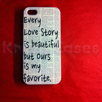 Every Love Story is beautiful  iPhone 5 Case Black White  Pretty COOL cute Girly
