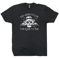Too Weird To Live Too Rare To Die   Fear And Loathing In Las Vegas T-Shirt