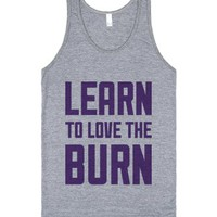 Learn to Love the Burn-Unisex Athletic Grey Tank