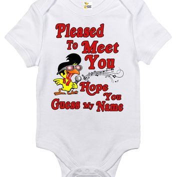 Baby Bodysuit - Pleased To Meet You Hope You Guess My Name