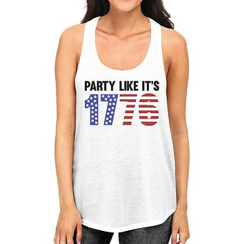 Party Like It's 1776 Funny 4th Of July Womens White Cute Tank Top