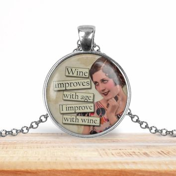 Retro girl wine pendant necklace, Wine improves with age. I improve with wine, choice of silver or bronze, key ring option