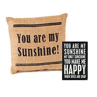 You Are My Sunshine! Gift Set - Includes Small Burlap Accent Throw Pillow and Decorative Wood Postcard