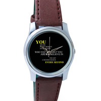 You Get a Second Chance Every Second Quote Wrist Watch