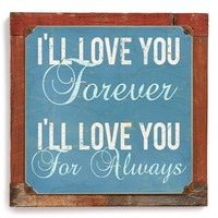 Poncho & Goldstein 'I'll Love You Forever' Sign
