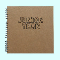 Junior Year - Book, Large Journal, Personalized Book, Personalized Journal, , Sketchbook, Scrapbook, Smashbook