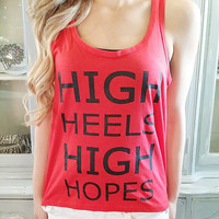 HIGH HEELS & HIGH HOPES TANK IN RED