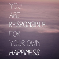 you are responsible for your own happiness Art Print by Sara Eshak