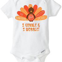 My First 1st Thanksgiving Baby Onesuit Shirt - Personalized with child's name - 2014 - Orange and Brown turkey I Gobble & I Wobble!